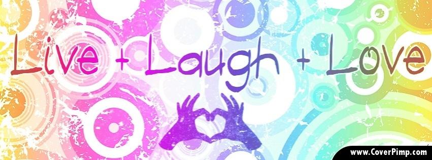 Laugh Love Quotes Colorful Life Quotesgram
