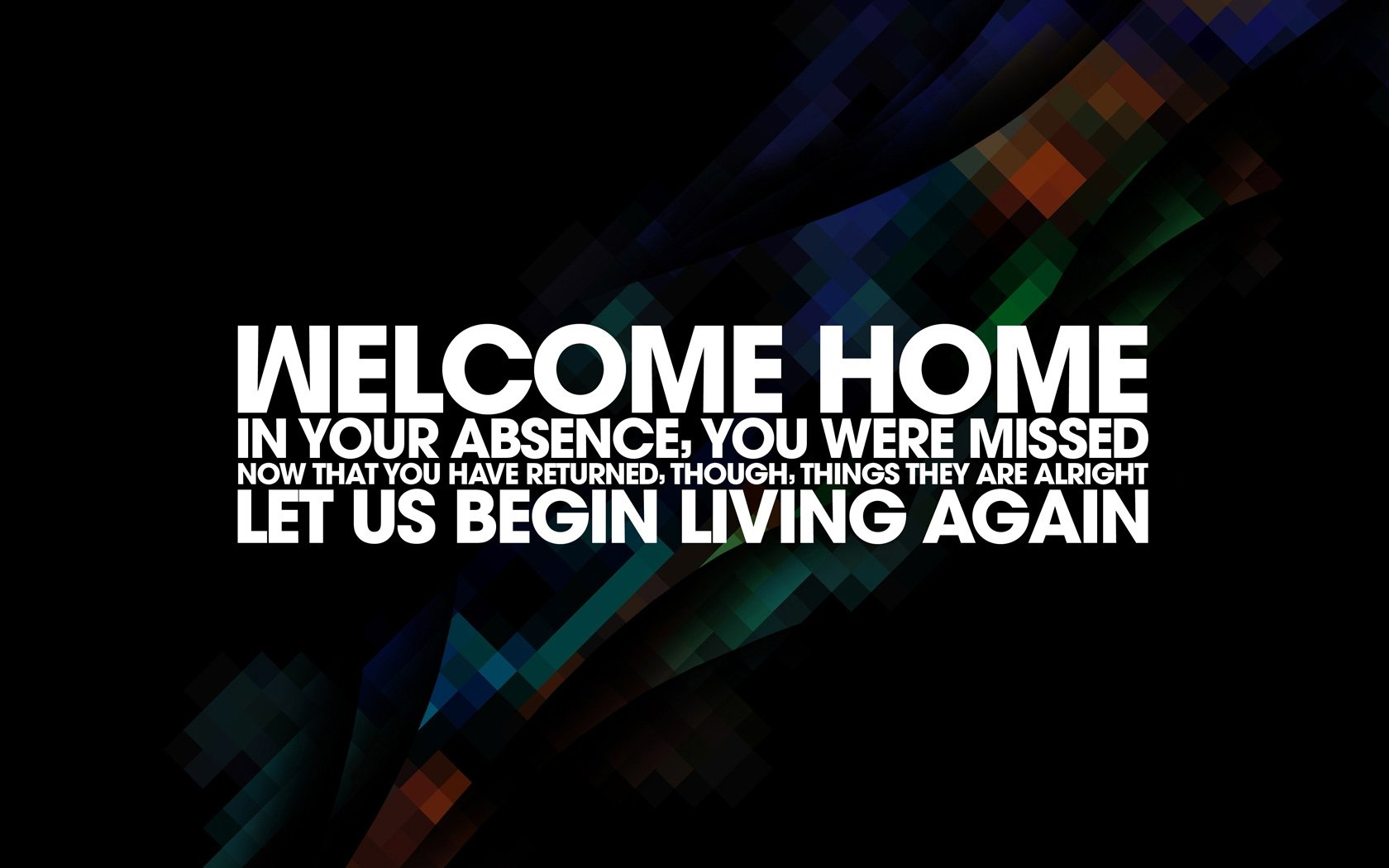 Welcome Back Poems And Quotes Quotesgram