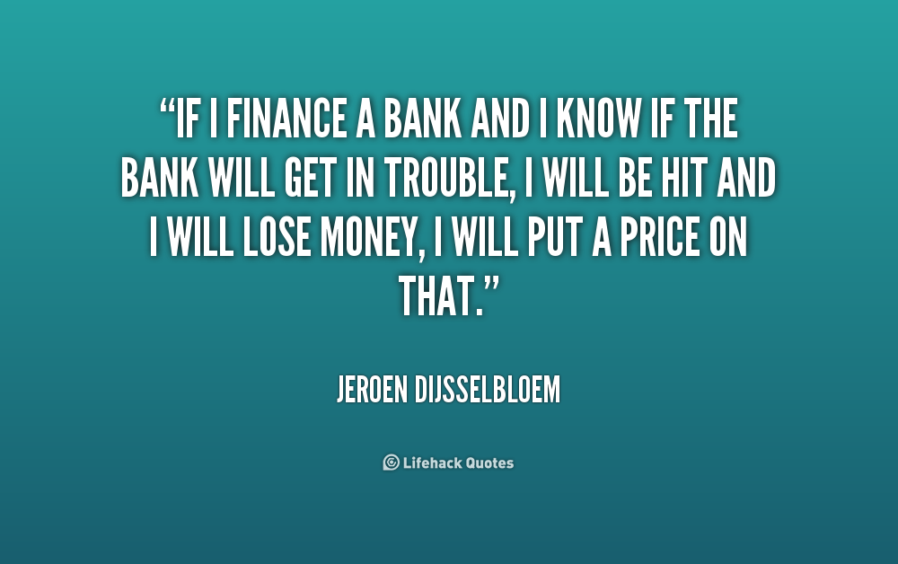 Banking And Finance Quotes Quotesgram