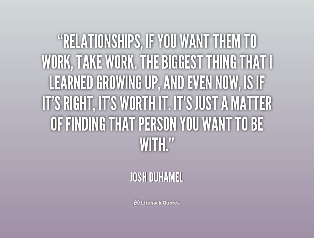 Dumping You Relationship Quotes Quotesgram: Relationships Take Work Quotes. QuotesGram