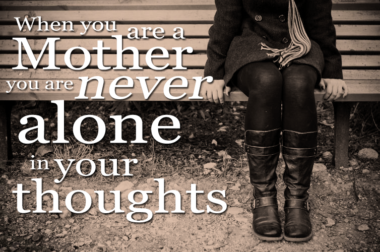 Mothers Are Never Alone Quotes. QuotesGram