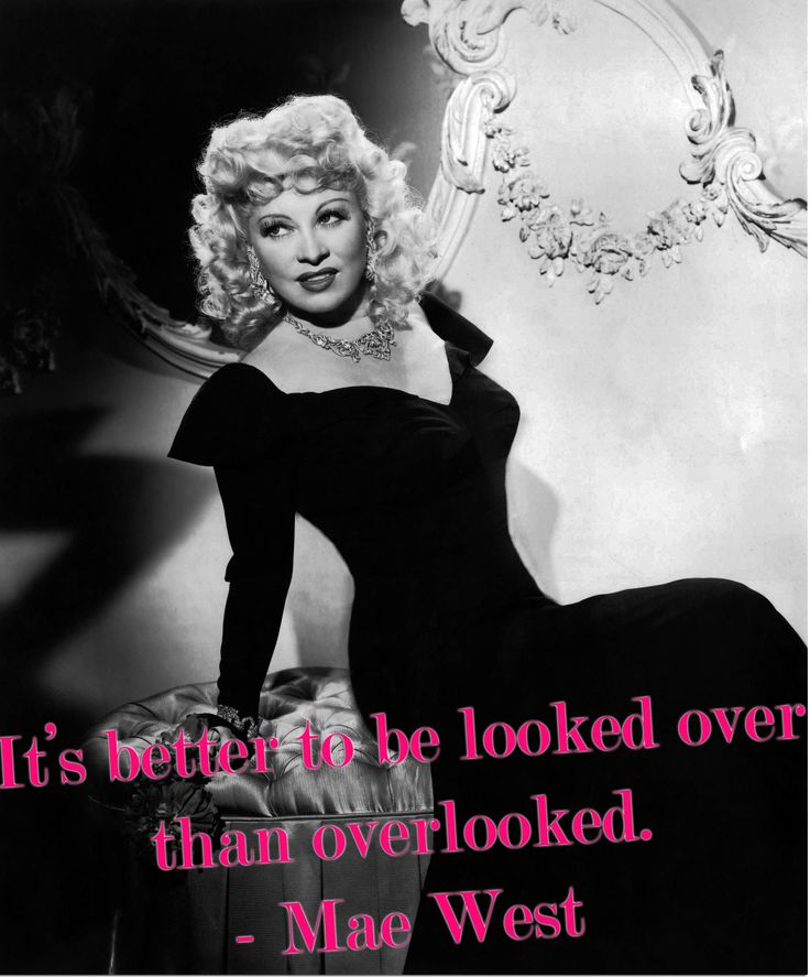 Mae West Quotes. Quote...