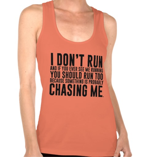 funny running shirts with quotes quotesgram. Black Bedroom Furniture Sets. Home Design Ideas