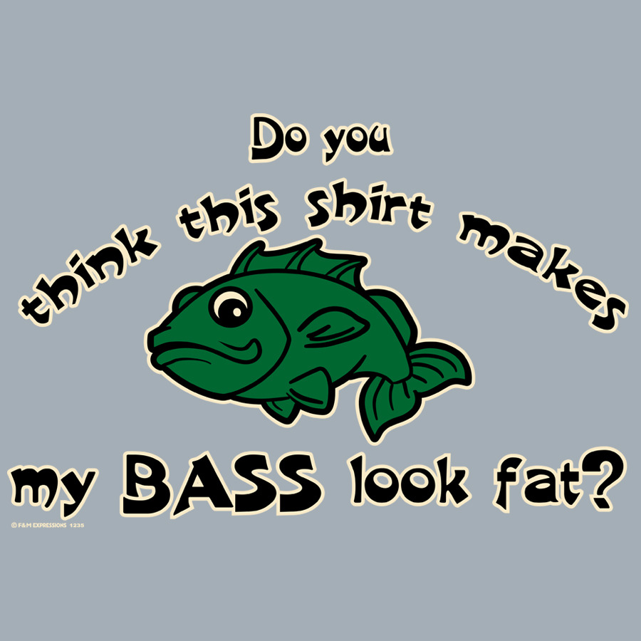 Bass fishing funny quotes quotesgram for Funny fish sayings