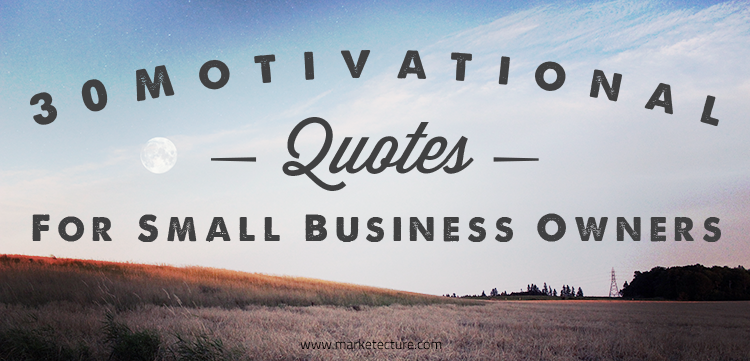 Positive small business quotes