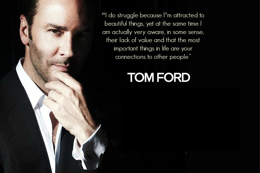 Inspirational Quotes By Tom Ford. QuotesGram