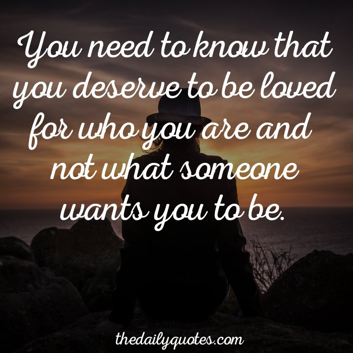 You Deserve To Be Loved Quotes. QuotesGram