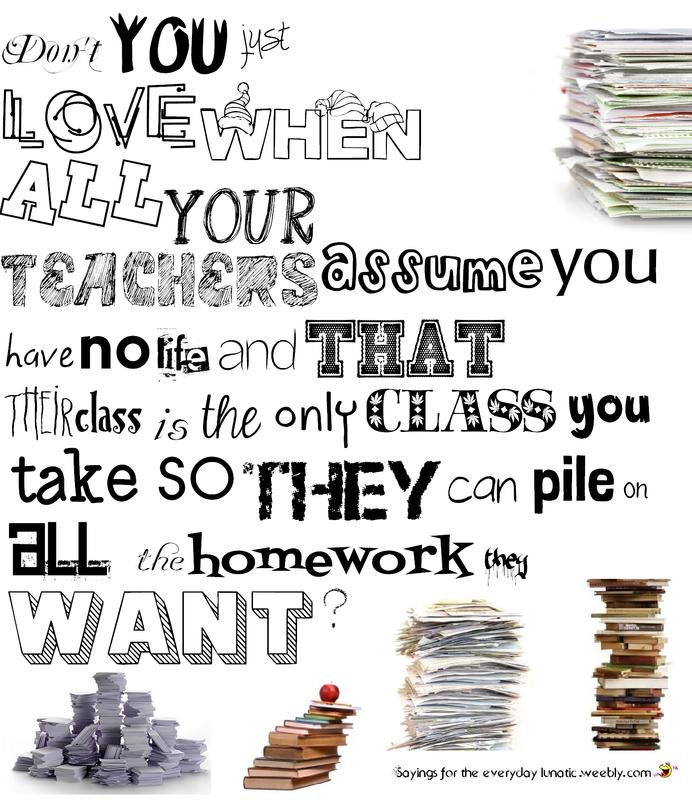 No homework sayings