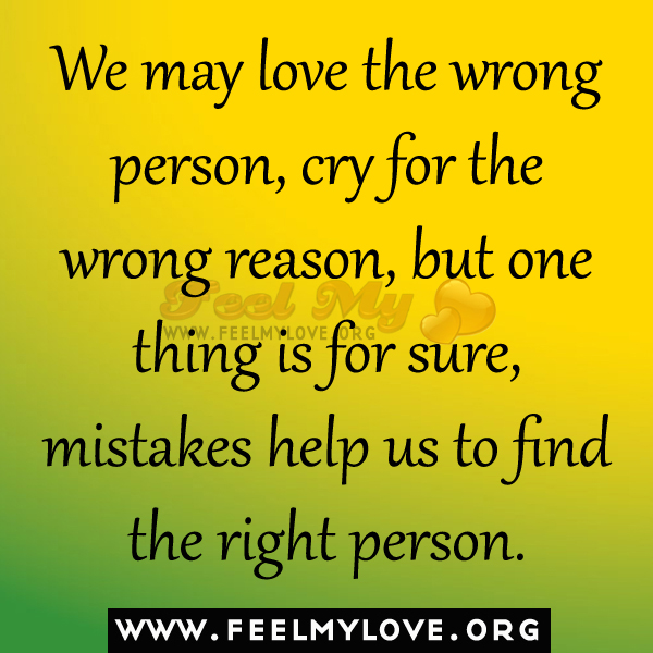 Dating the wrong person quotes