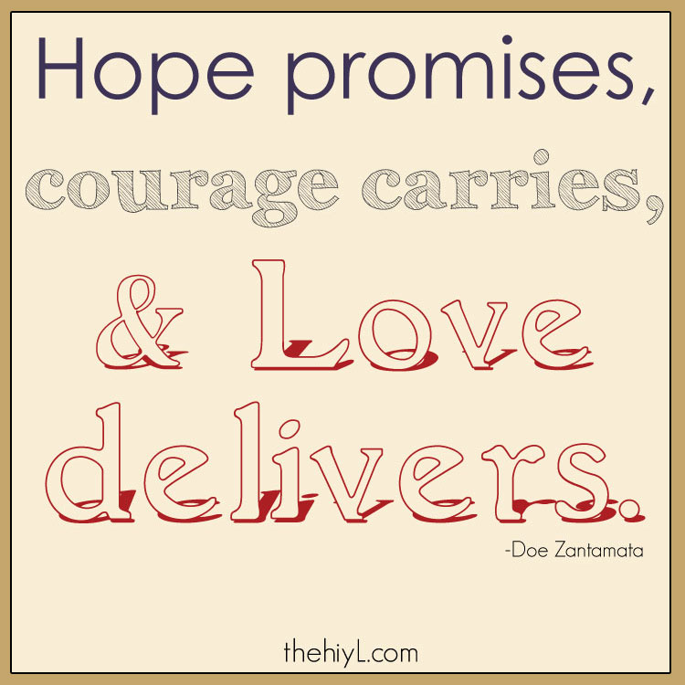 Quotes On Courage And Love Quotes About Lo...