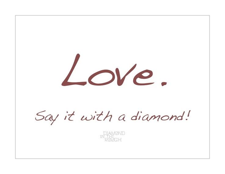 Diamond In The Rough Quotes Quotesgram: Love Quotes About Diamonds. QuotesGram