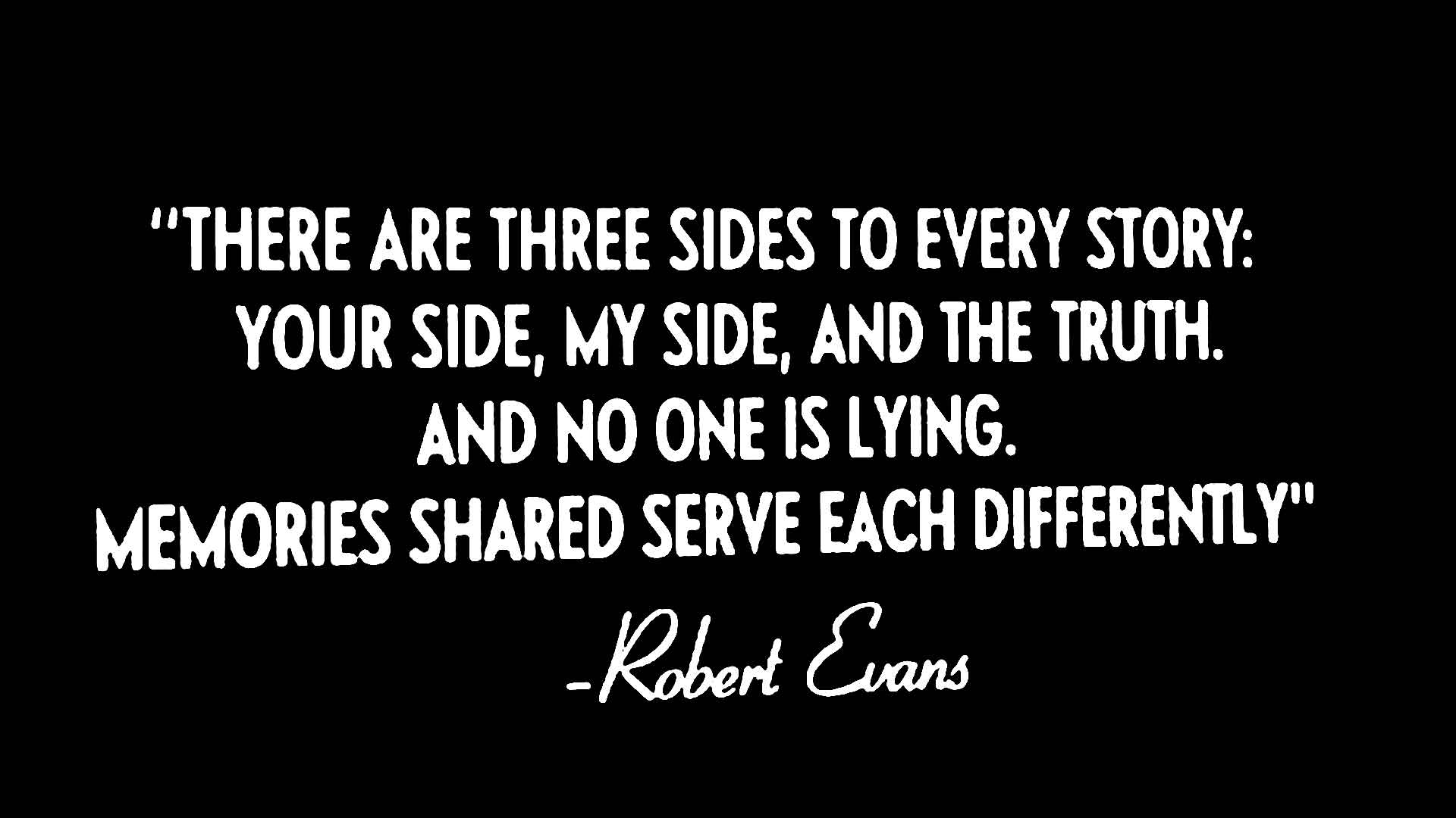 Two Sides To Every Story Quotes. QuotesGram