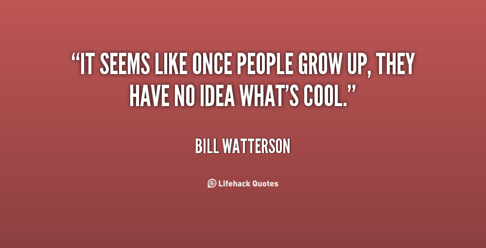 Quotes About People Growing Up. QuotesGram