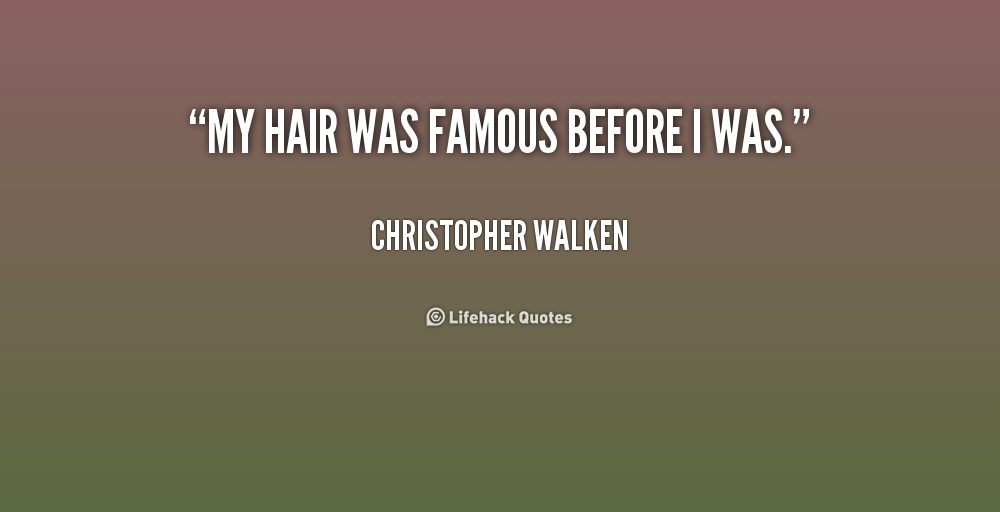 Famous Hair Quotes. QuotesGram