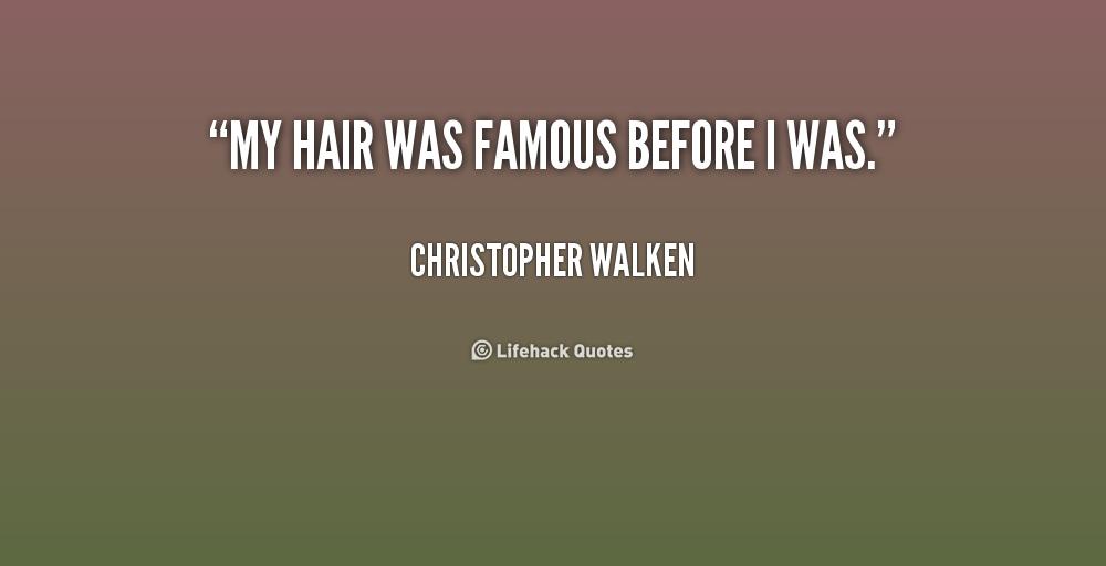 Famous Hair Quotes Quotesgram
