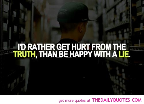 Truth Hurts Quotes And Sayings. QuotesGram