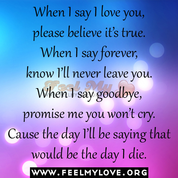 I Love You Quotes When I Say More: Please Believe Me Quotes. QuotesGram