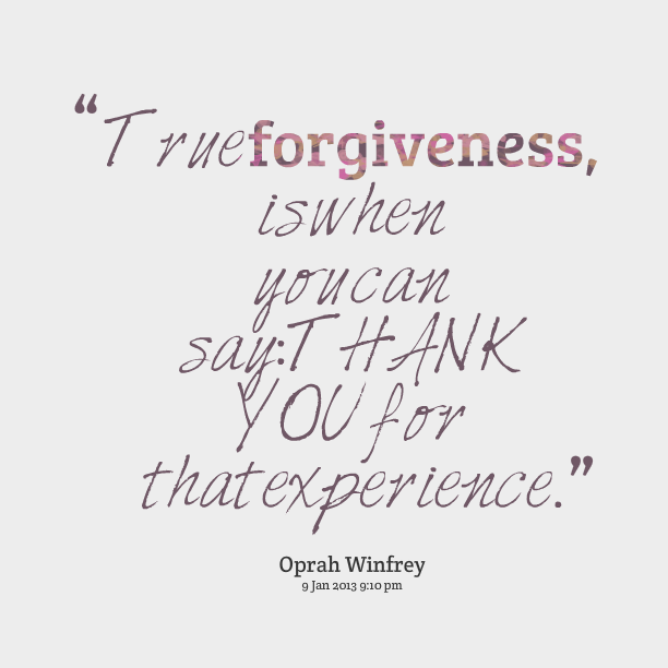 True Quotes Forgiveness. QuotesGram