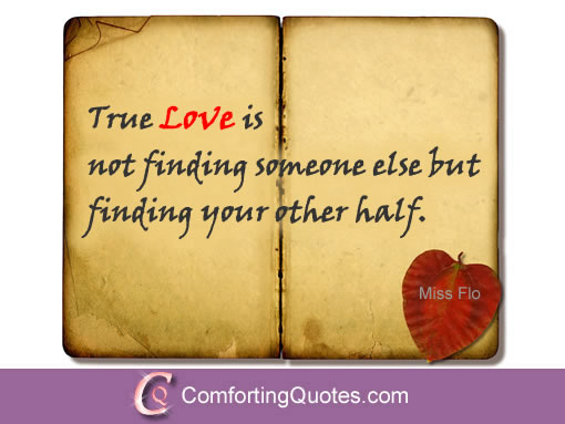 Love Finds You Quote: Quotes About Finding Real Love. QuotesGram