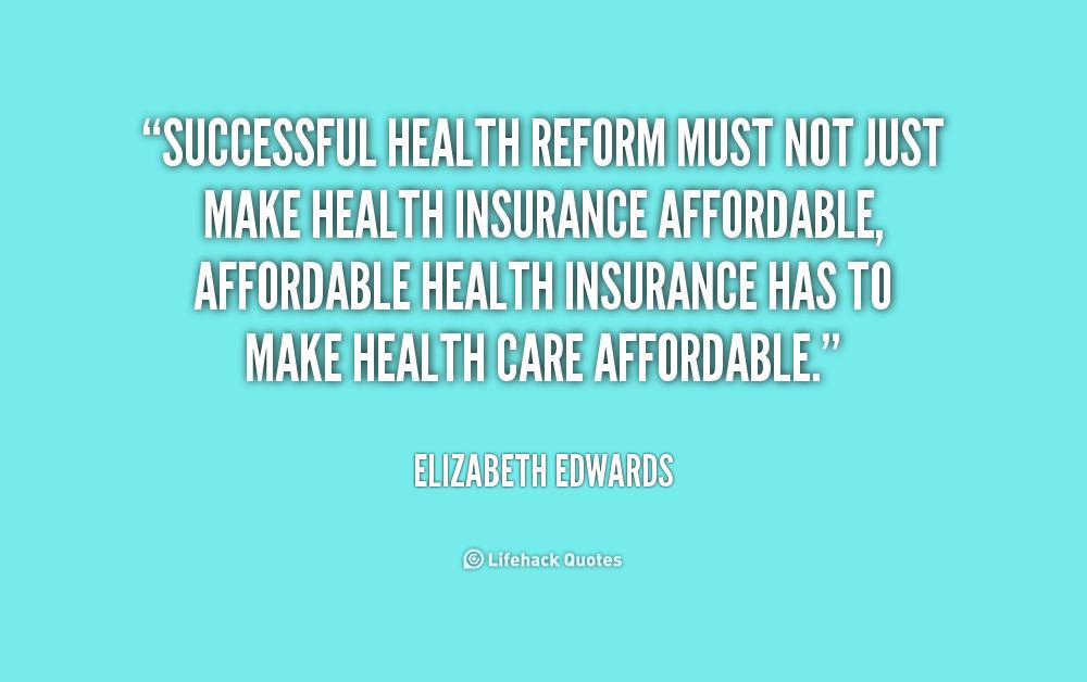 Health Care Reform Quotes Quotesgram