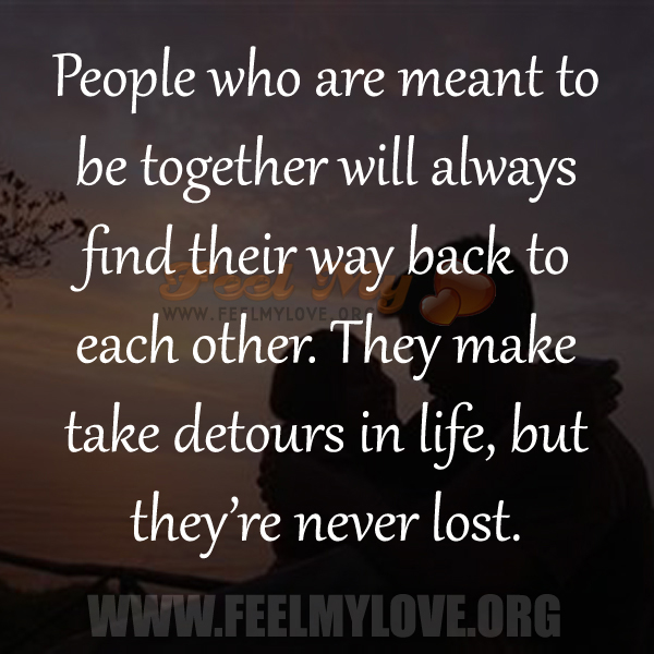 Love Each Other When Two Souls: If Two People Are Meant To Be Together Quotes. QuotesGram
