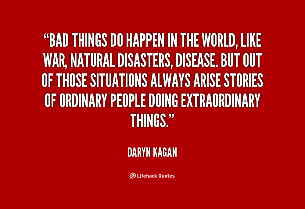 Bad Things Happen Quotes: Doing Bad Quotes. QuotesGram
