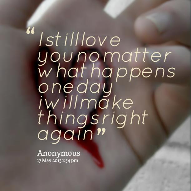 I Love You Quotes: I Still Love Him Quotes. QuotesGram