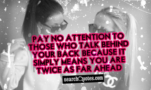 Friends Talking Behind Your Back Quotes. QuotesGram