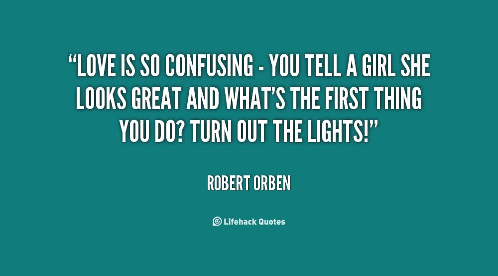 Confusing Quotes. QuotesGram