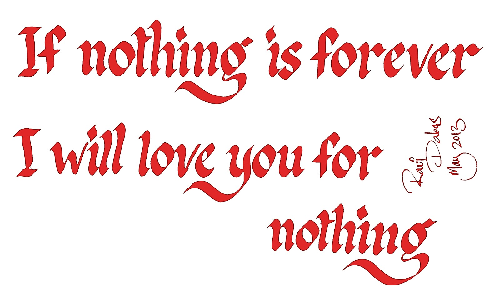 Nothing Is Forever Quotes. QuotesGram
