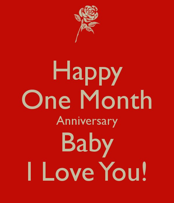 Month anniversary quotes for boyfriend quotesgram