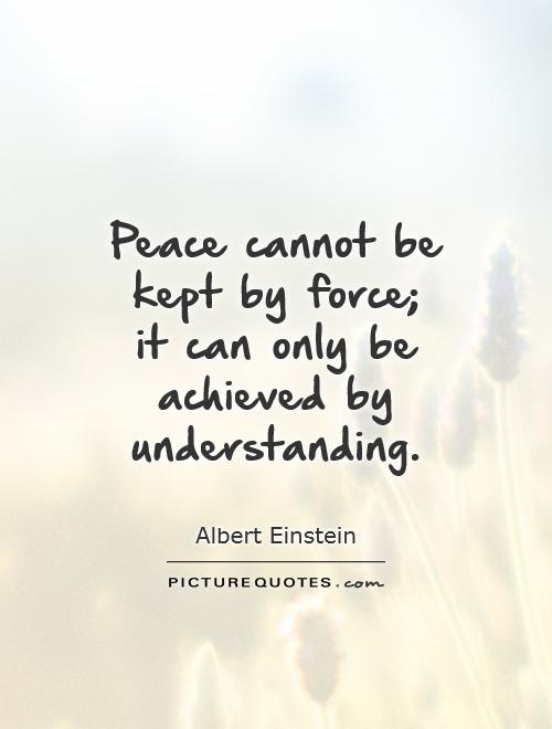 Peace And Understanding Quotes. QuotesGram