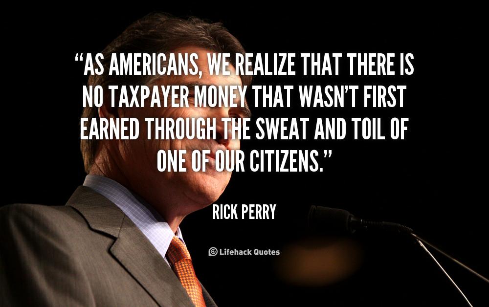 John Money Quotes Quotesgram: Taxpayer Money Quotes. QuotesGram