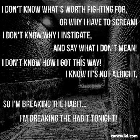 Braking the habit lyrics
