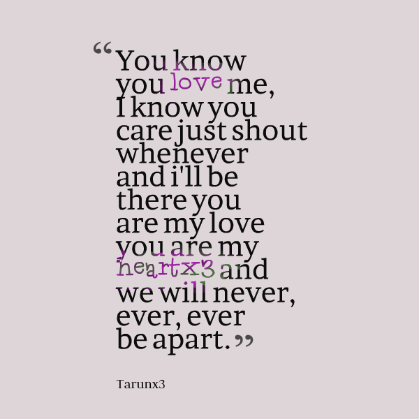 Know You Are Loved Quotes Quotesgram: Just Love Me Quotes. QuotesGram