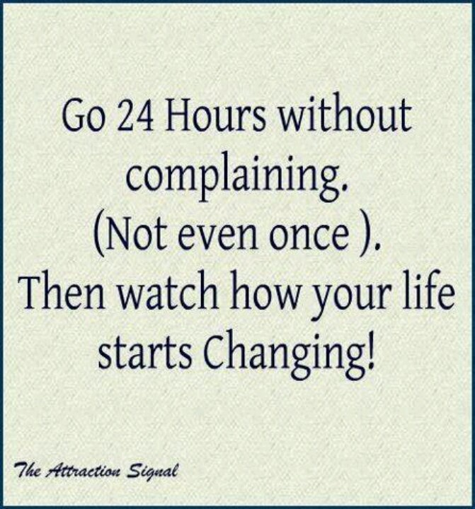 Funny Quotes About People Complaining: Inspirational Quotes On Complaining. QuotesGram
