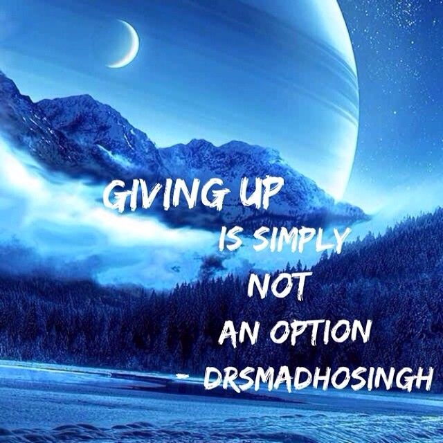 Giving Up Is Not An Option Quotes. QuotesGram