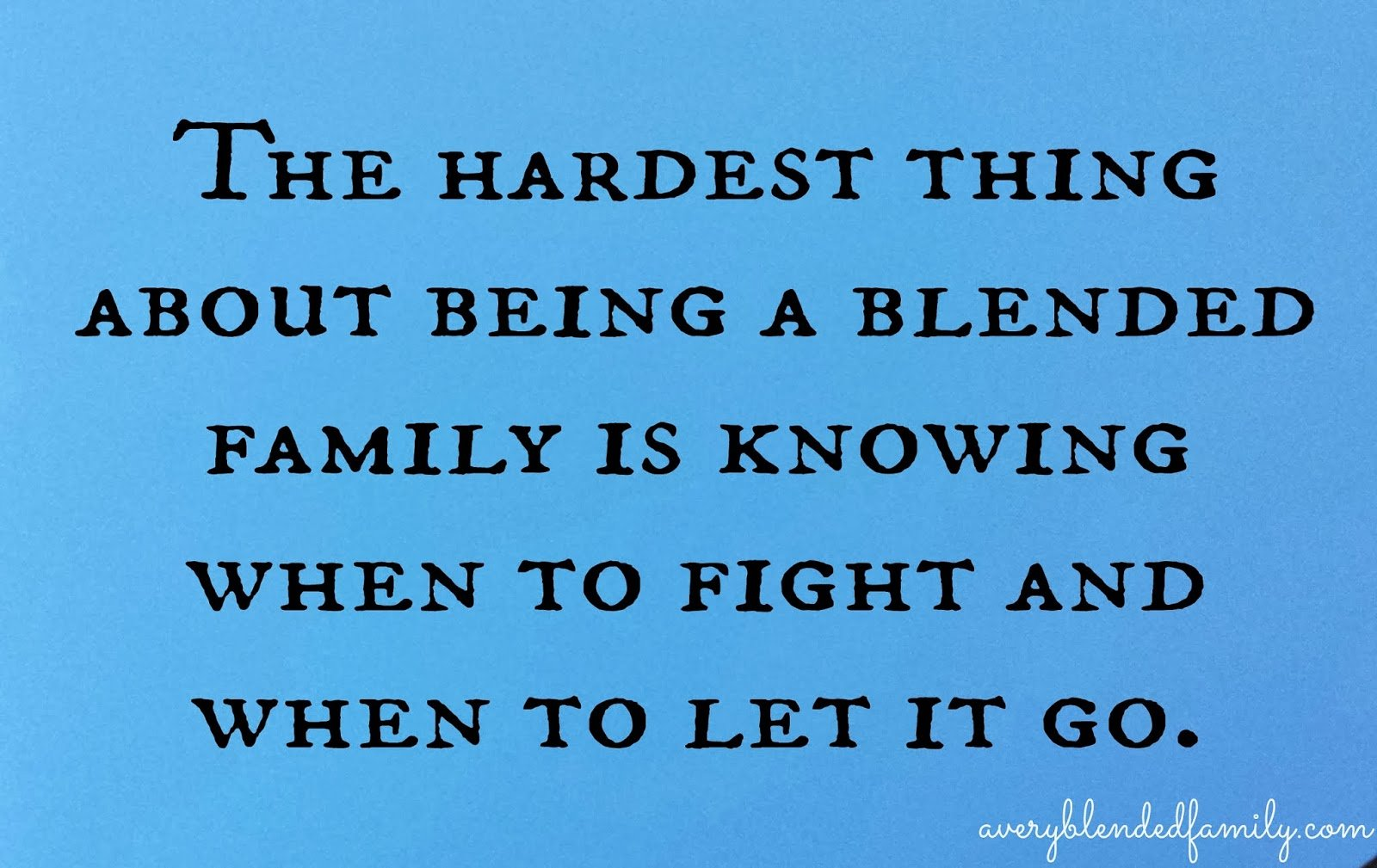 Family Fighting Quotes: Blended Family Quotes And Sayings. QuotesGram