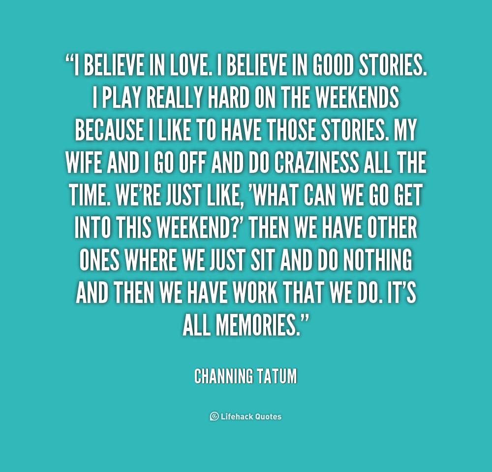 In Love Quotes: I Believe In Love Quotes. QuotesGram
