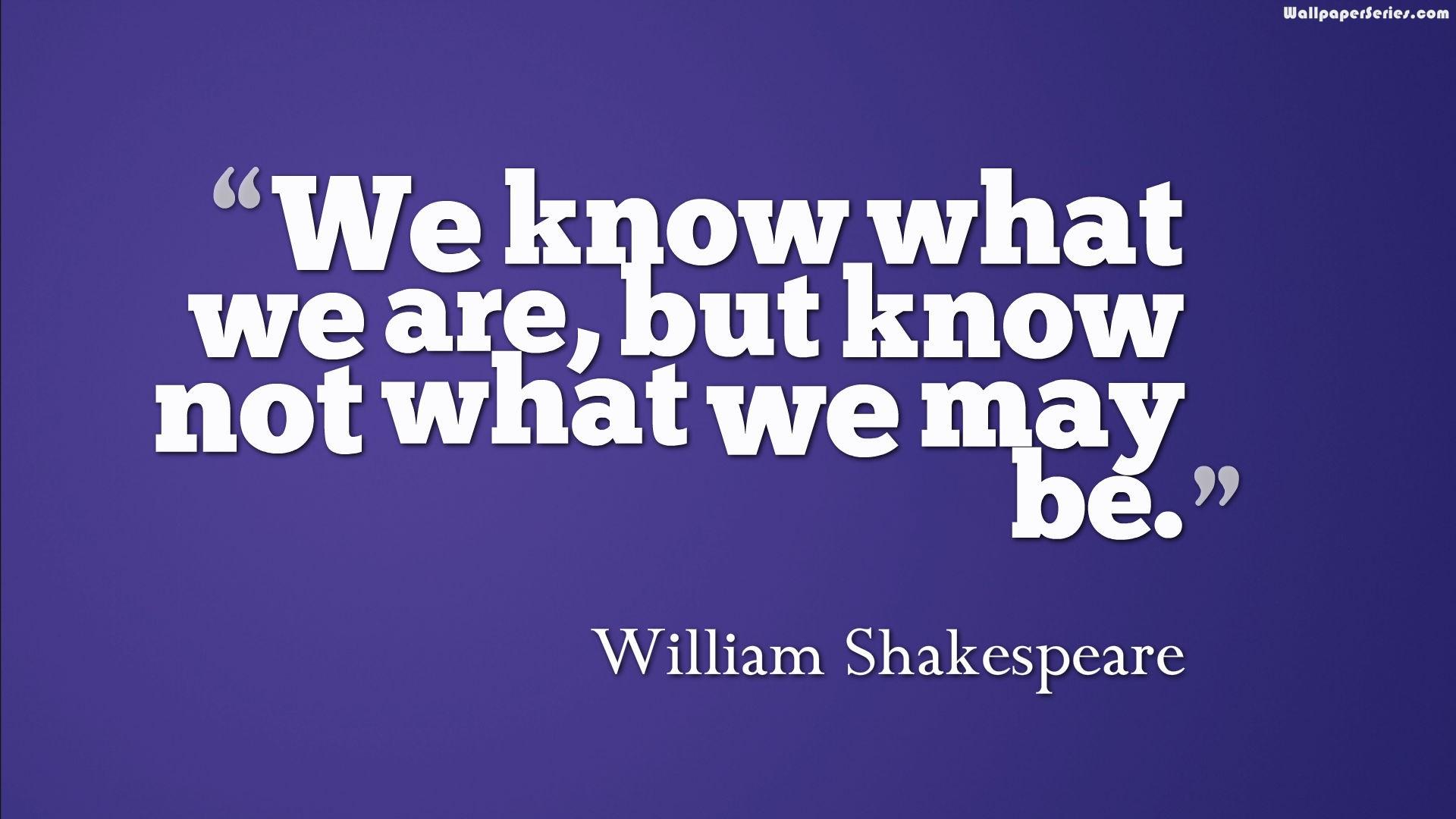 William Shakespeare Quotes Wallpaper Quotesgram