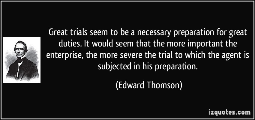 Famous Quotes About Trials. QuotesGram