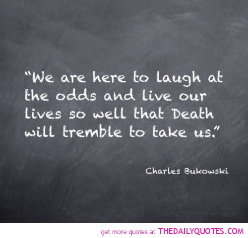 Bukowski Quotes About Women: Bukowski Quotes About Love. QuotesGram
