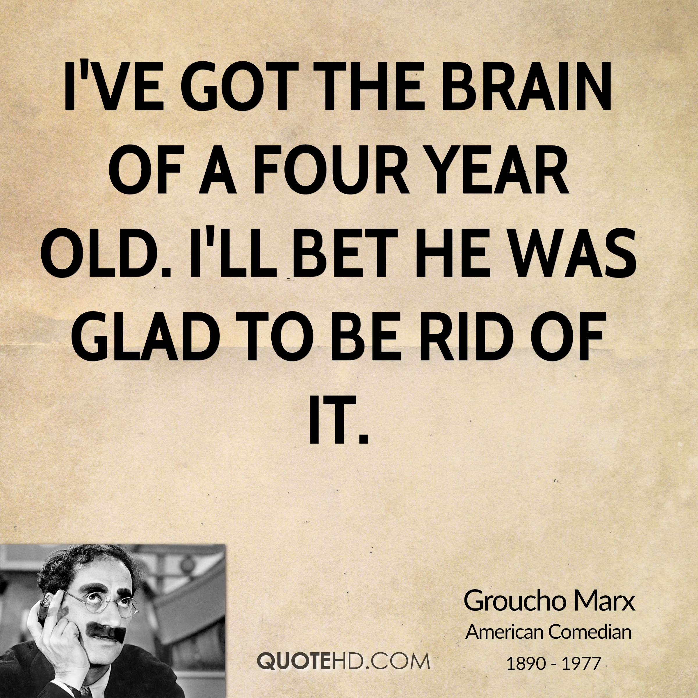 Funny Groucho Marx Quotes: 4 Year Old Quotes. QuotesGram