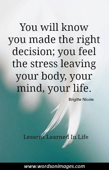 Making The Right Decision In Life Quotes: Famous Quotes About Decision Making. QuotesGram