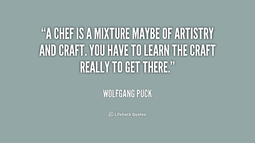 Chef Quotes And Sayings Quotesgram