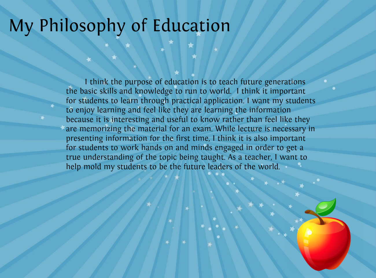 Essay on education philosophy and rationale