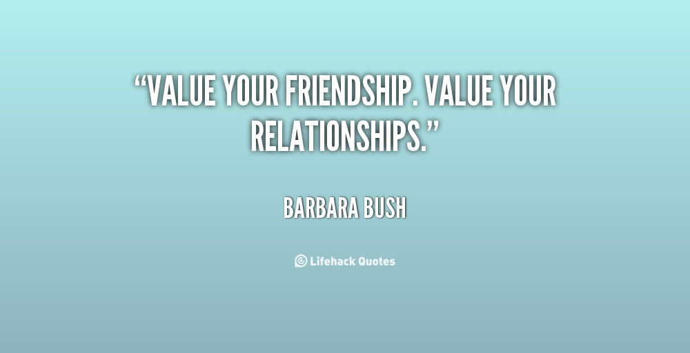 the value of friendship relationship