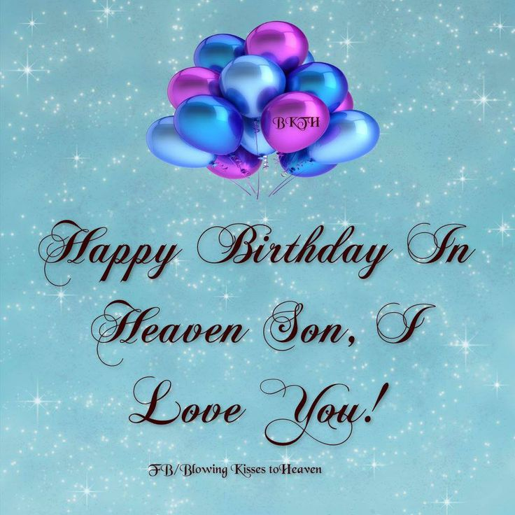 Happy Birthday To My Son In Heaven Quotes. QuotesGram
