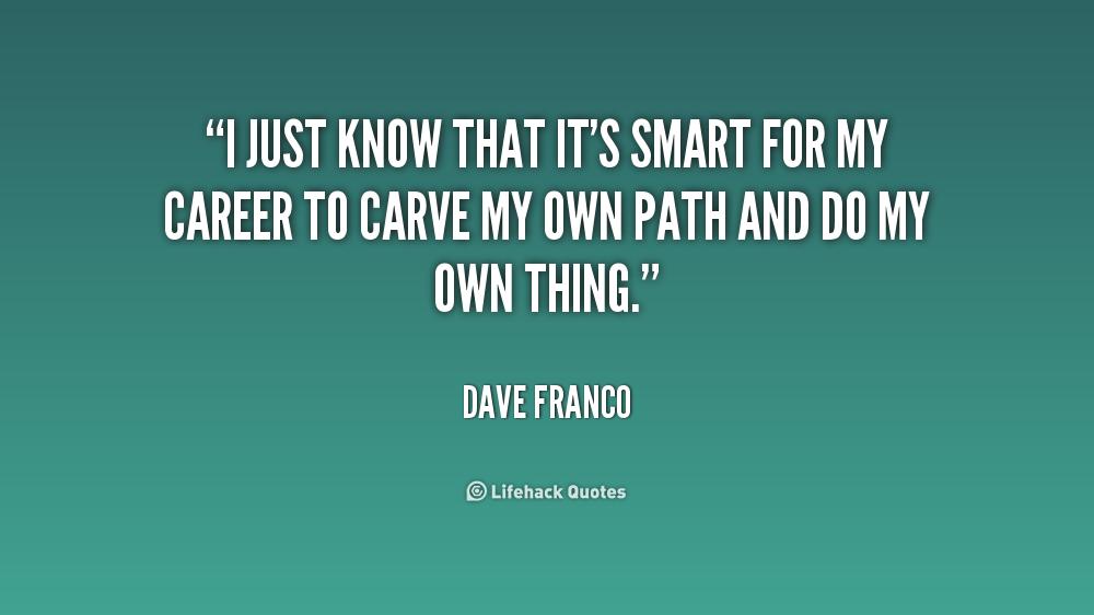 career path quotes  quotesgram