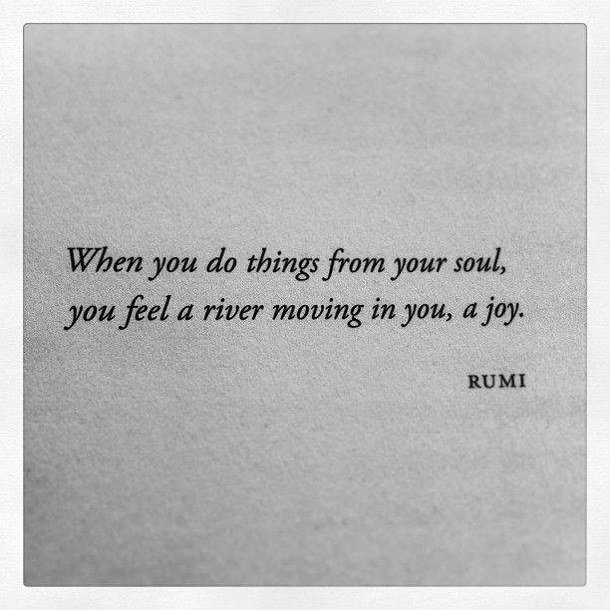 Soul Uplifting Quotes: Rumi Quotes On Joy. QuotesGram